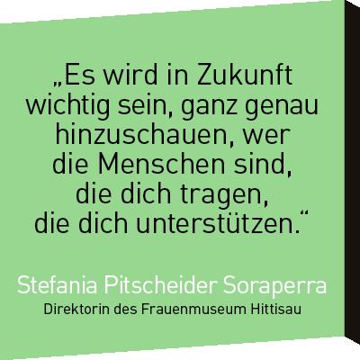Zitat Stefania Pitscheider Soraperra